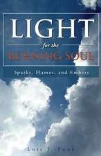 Light for the Burning Soul