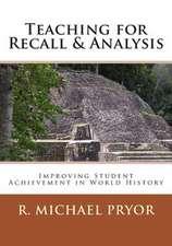 Teaching for Recall & Analysis