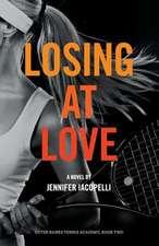 Losing at Love