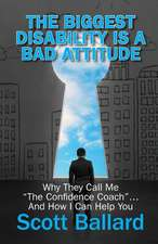 The Biggest Disability Is a Bad Attitude