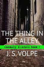The Thing in the Alley