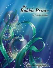 The Bubble Prince