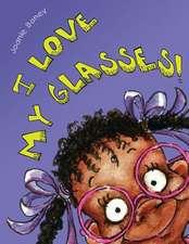 I Love My Glasses
