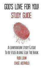 God's Love for You! - Study Guide