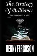 The Strategy of Brilliance