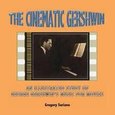 The Cinematic Gershwin