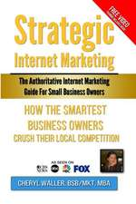 Strategic Internet Marketing for Small Business Owners