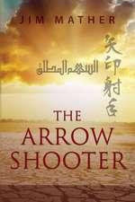 The Arrow Shooter