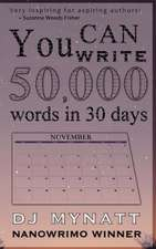 You Can Write 50,000 Words in 30 Days