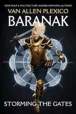 Baranak:  Storming the Gates