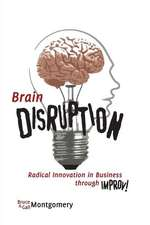 Brain Disruption