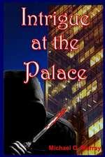 Intrigue at the Palace