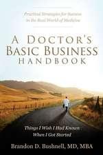 A Doctor's Basic Business Handbook