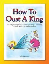 How to Oust a King