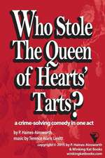 Who Stole the Queen of Hearts' Tarts?