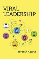 Viral Leadership
