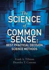 The Science of Common Sense