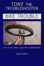 Tony the Troubleshooter
