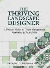 The Thriving Landscape Designer
