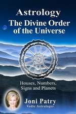 Astrology - The Divine Order of the Universe