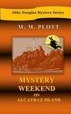 Mystery Weekend on Alcatraz Island