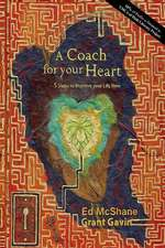 A Coach for Your Heart
