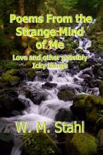 Poems from the Strange Mind of Me