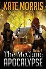The McClane Apocalypse Book 5