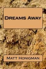 Dreams Away