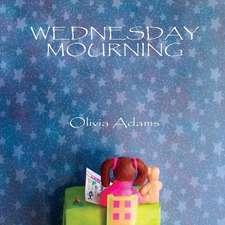 Wednesday Mourning