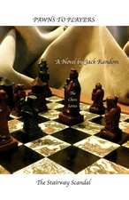 Pawns to Players
