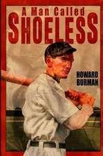 A Man Called Shoeless