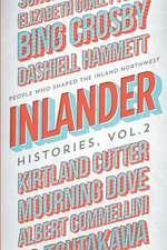 Inlander Histories Volume 2