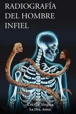 Radiografia del Hombre Infiel