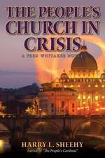 The People's Church in Crisis