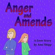 Anger and Amends