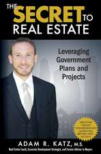 The Secret to Real Estate
