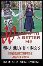 30 Days to a Better Me
