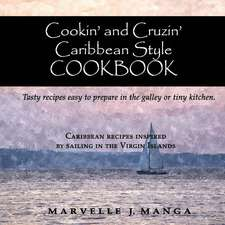 Cookin and Cruizin Caribbean Style