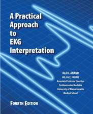 A Practical Approach to EKG Interpretation