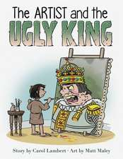 The Artist and the Ugly King