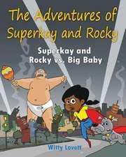 Super Kay and Rocky Vs Big Baby