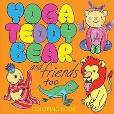 Yoga Teddy Bear & Friends Too