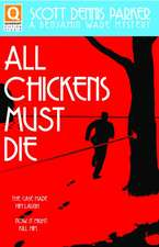 All Chickens Must Die