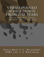 Verses Penned While Down from the Stars