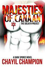 Majesties of Canaan: The Goliath Project