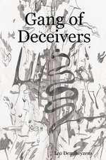Gang of Deceivers