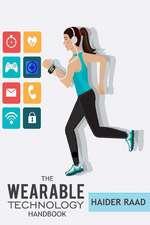 The Wearable Technology Handbook