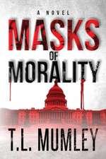 Masks of Morality (Masks Series Book 1)