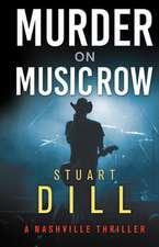 Murder on Music Row: A Nashville Thriller